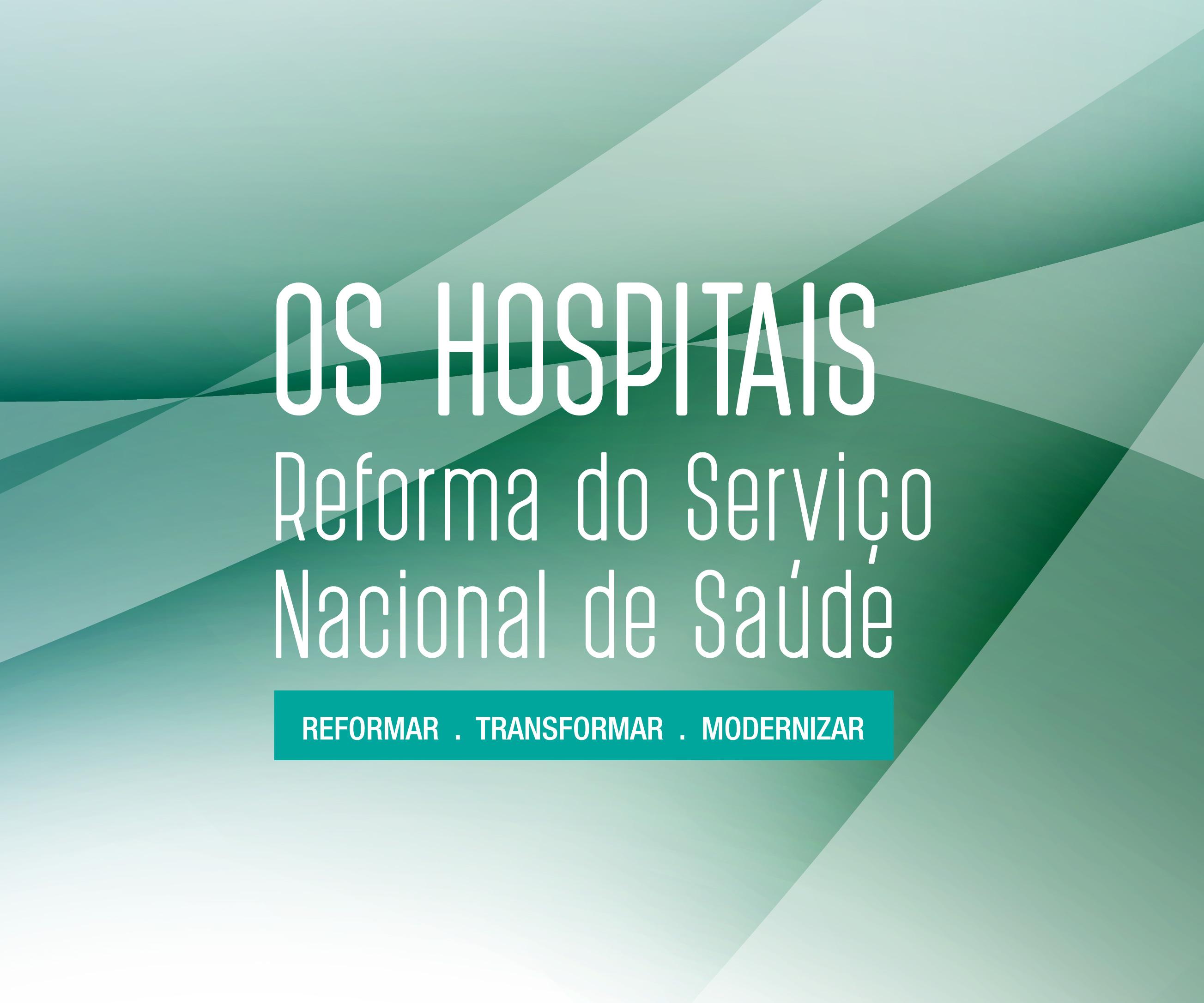 os hospitais reforma sns_2